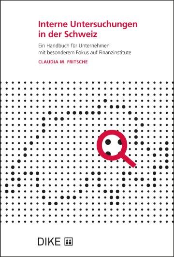 Interne Untersuchungen in der Schweiz