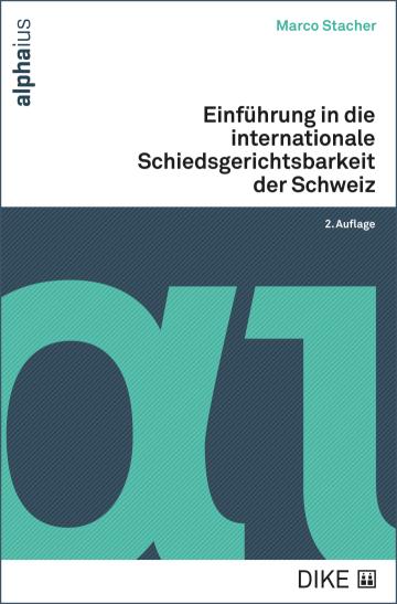 Einführung in die internationale Schiedsgerichtsbarkeit der Schweiz