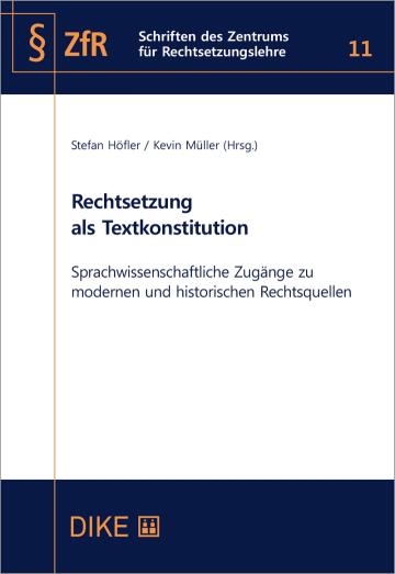 Rechtsetzung als Textkonstitution