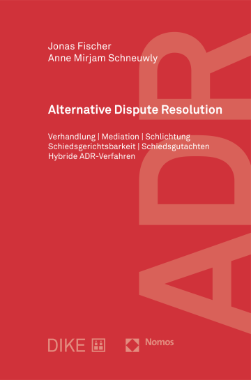 ADR - Alternative Dispute Resolution