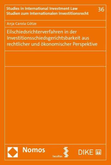 Eilschiedsrichterverfahren in der Investitionsschiedsgerichtsbarkeit aus rechtlicher und ökonomischer Perspektive