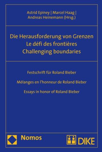 Die Herausforderung von Grenzen - Le défi des frontières - Challenging boundaries