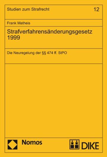 Strafverfahrensänderungsgesetz 1999