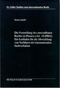 Die Feststellung des anwendbaren Rechts im Prozess (Art. 16 IPRG)