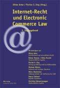 Internet-Recht und Electronic Commerce Law