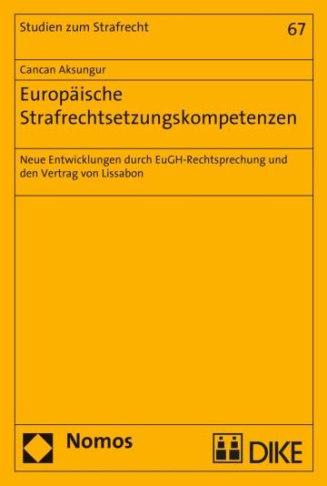 Europäische Strafrechtsetzungskompetenzen
