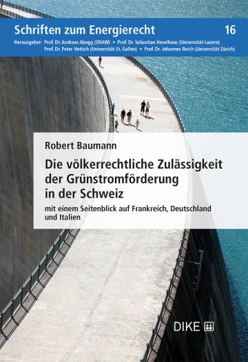 Die völkerrechtliche Zulässigkeit der Grünstromförderung in der Schweiz
