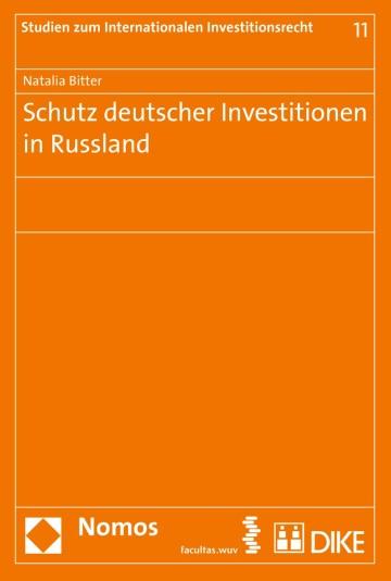 Schutz deutscher Investitionen in Russland