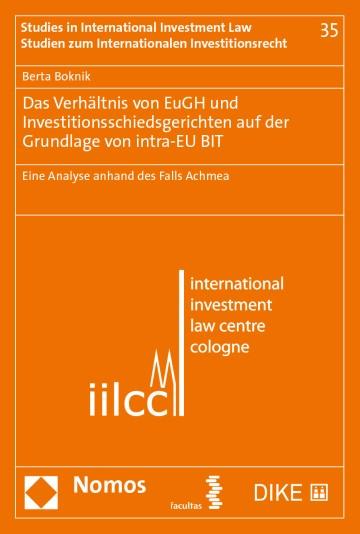 Das Verhältnis von EuGH und Investitionsschiedsgerichten auf der Grundlage von intra-EU BIT