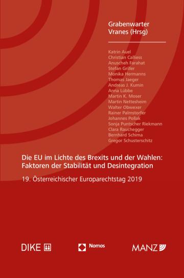 Die EU im Lichte des Brexits und der Wahlen: Faktoren der Stabilität und Desintegration