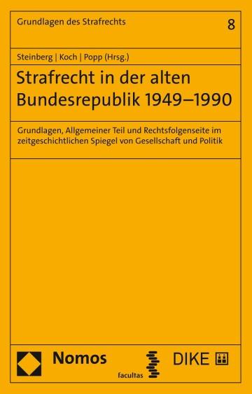 Strafrecht in der alten Bundesrepublik 1949 –1990