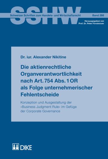 Die aktienrechtliche Organverantwortlichkeit nach Art.754 Abs.1OR als Folge unternehmerischer Fehlentscheide