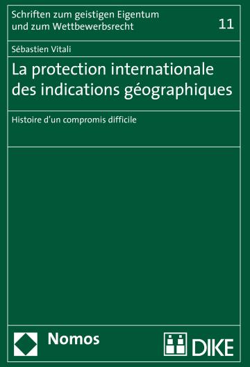 La protection internationale des indications géographiques