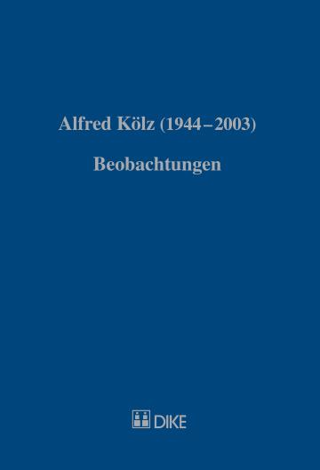Alfred Kölz (1944-2003)