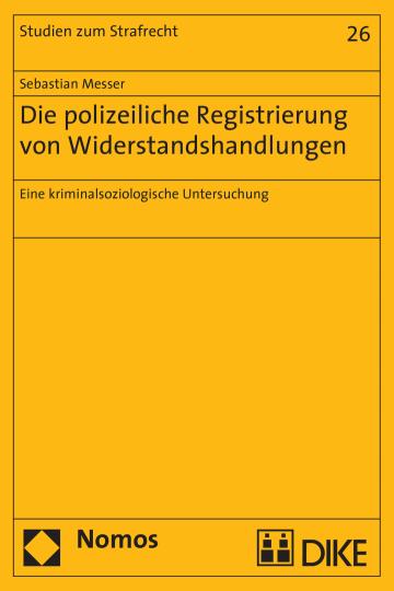 Die polizeiliche Registrierung von Widerstandshandlungen