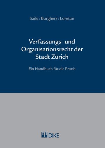 Verfassungs- und Organisationsrecht der Stadt Zürich