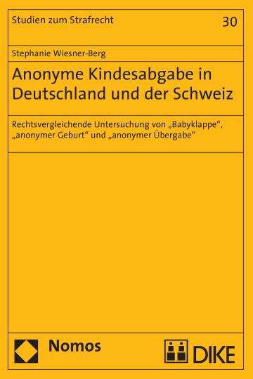 Anonyme Kindesabgabe in Deutschland und der Schweiz