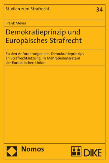 Demokratieprinzip und Europäisches Strafrecht