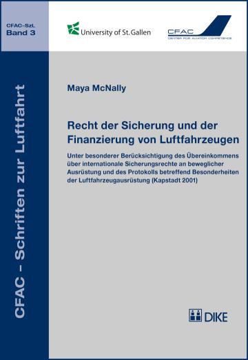 Recht der Sicherung und der Finanzierung von Luftfahrzeugen