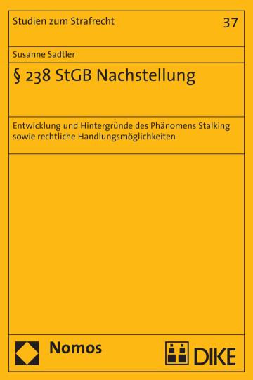 § 238 StGB Nachstellung