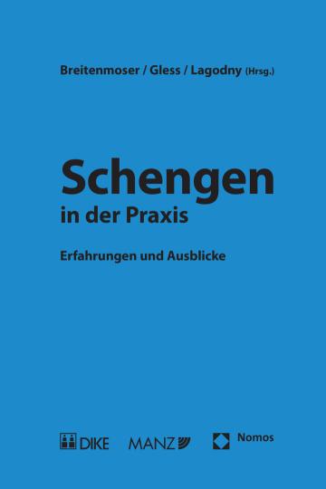 Schengen in der Praxis