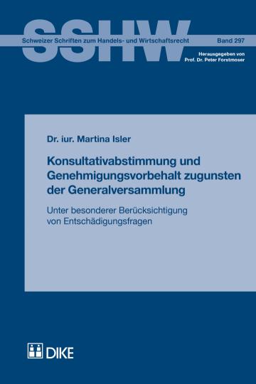 Konsultativabstimmung und Genehmigungsvorbehalt zugunsten der Generalversammlung