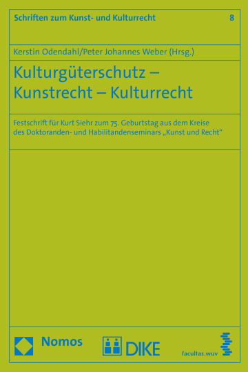 Kulturgüterschutz – Kunstrecht – Kulturrecht