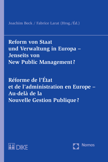 Reform von Staat und Verwaltung in Europa - Réforme de l'État et de l'administation en Europe