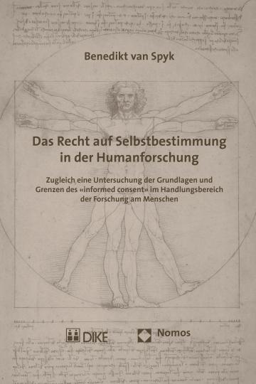 Das Recht auf Selbstbestimmung in der Humanforschung