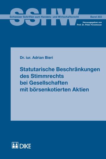 Statutarische Beschränkungen des Stimmrechts bei Gesellschaften mit börsenkotierten Aktien
