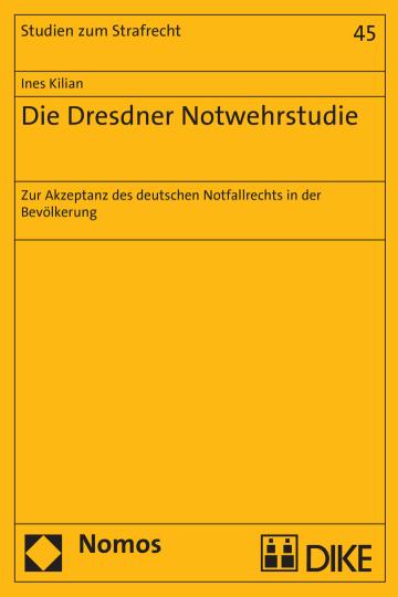 Die Dresdner Notwehrstudie