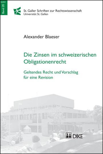 Die Zinsen im schweizerischen Obligationenrecht