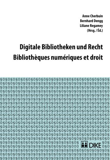 Digitale Bibliotheken und Recht – Bibliothèques numériques et droit