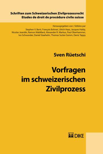 Vorfragen im schweizerischen Zivilprozess
