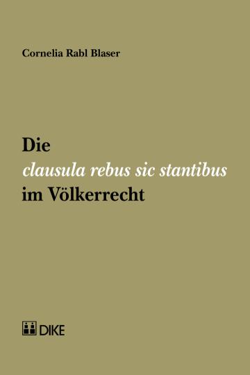 Die clausula rebus sic stantibus im Völkerrecht