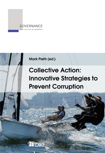 Collective Action: Innovative Strategies to Prevent Corruption