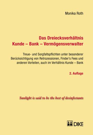 Das Dreiecksverhältnis Kunde – Bank – Vermögensverwalter
