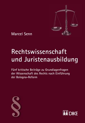 Rechtswissenschaft und Juristenausbildung
