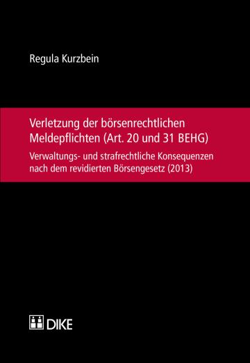 Verletzung der börsenrechtlichen Meldepflichten (Art. 20 und 31 BEHG)