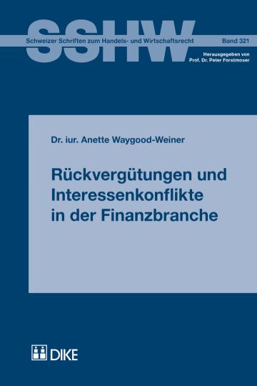 Rückvergütungen und Interessenkonflikte in der Finanzbranche