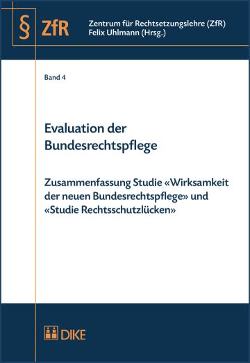Evaluation der Bundesrechtspflege