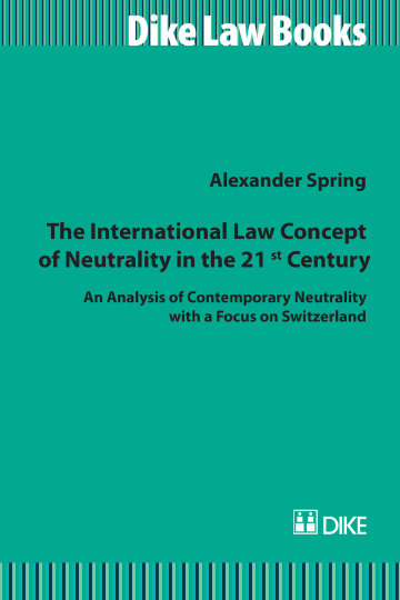 The International Law Concept of Neutrality in the 21st Century