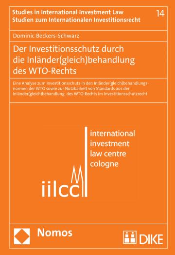 Der Investitionsschutz durch die Inländer(gleich)behandlung des WTO-Rechts