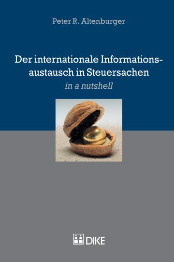 Der internationale Informationsaustausch in Steuersachen
