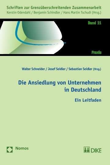 Die Ansiedlung von Unternehmen in Deutschland