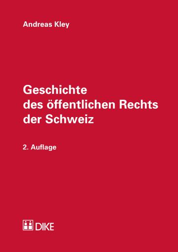 Geschichte des öffentlichen Rechts der Schweiz