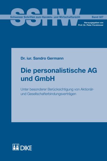 Die personalistische AG und GmbH