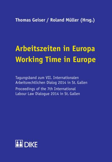 Arbeitszeiten in Europa / Working Time in Europe