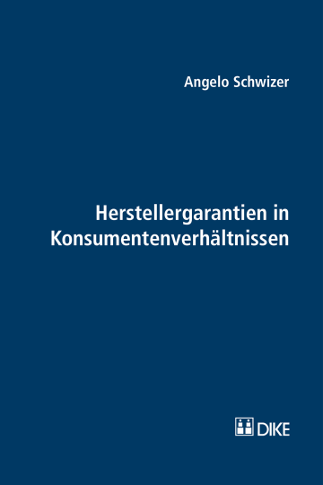 Herstellergarantien in Konsumentenverhältnissen