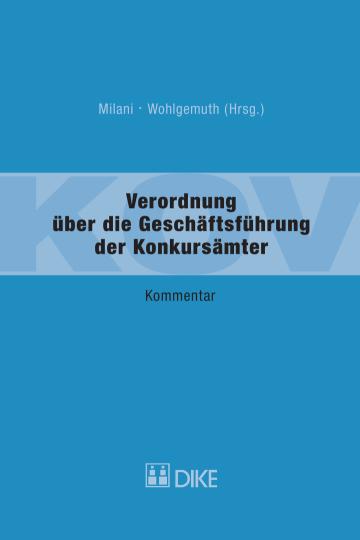 Verordnung über die Geschäftsführung der Konkursämter (KOV)